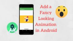 How to Add a Professional Looking Animation in Android With a Few Lines ... Android Tutorials, Improve Yourself, Coding, Animation, Ads, Learning, Phone, Telephone, Studying
