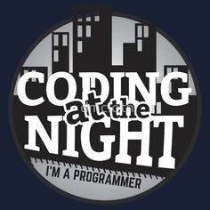 Programmer T-shirt : Coding at the night  #programmer #programming #coder #coding #developer #webprogrammer #webprogramming #webdeveloper #redbubble