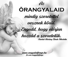 Angyali üzenet: Őrangyalaid szeretete I Need Motivation, Karma, Inspiration, Proverbs Quotes, Biblical Inspiration, Inhalation, Motivation