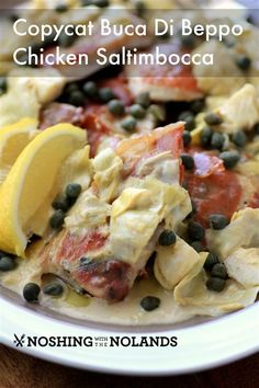 Copycat Buca Di Beppo Chicken Saltimbocca by Noshing With The  Nolands