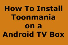 Toonmania for the Android, Watch  Every Cartoon and Animation #tvbox #cartoons #tv #streamingtvbox #androidtvbox #android #streamingtvboxes #canada #usa #mediaplayer #smarttvplayer #iptv #kodi #xbmc