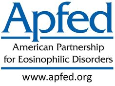 APFED - American Partnership for Eosinophilic Disorders.  Dedicated to patients and their families coping with eosinophilic disorders.  APFED strives to expand education, create awareness and fund research while promoting advocacy among its members.  www.apfed.org