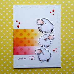 """A friendship card made with the """"Ewe Are the Best"""" stamp set from """"My Favorite Things""""."""