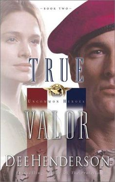 Book 2 of Uncommon Heroes series - True Valor by Dee Henderson.  I am in love with this book!