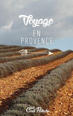 Voyage en Provence et découverte des plus beaux villages et paysages du sud de la France.