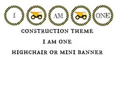 INSTANT DOWNLOAD Construction Theme I am One by TwoLaughingLambs