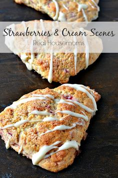 Strawberries and Cream Scones | Real Housemoms | These are my new favorite breakfast treat!