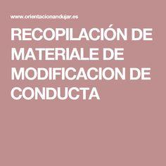 RECOPILACIÓN DE MATERIALE DE MODIFICACION DE CONDUCTA
