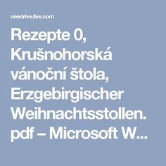 Rezepte 0, Krušnohorská vánoční štola, Erzgebirgischer Weihnachtsstollen.pdf – Microsoft Word Online