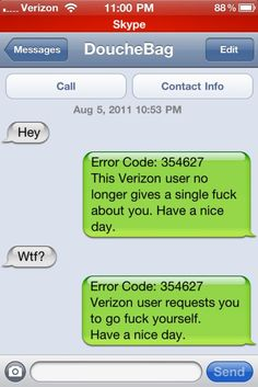 Hahaha! I may do this the next time I get a text from the ex!