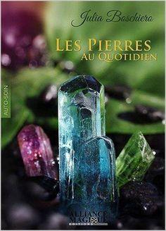 Amazon.fr - Les Pierres au quotidien - Julia Boschiero - Livres