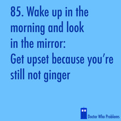 Rude and not ginger.