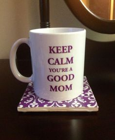 Keep Calm Youre A Good Mom mug by ShopAllTheRage on Etsy, $13.99
