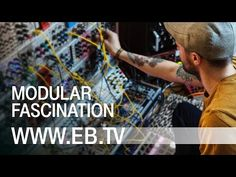 MODULAR FASCINATION (EB.TV Tech Talk) - YouTube