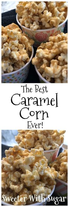The Best Caramel Corn Ever - Sweeter With Sugar Recipes - Dessert The Best Caramel Corn Recipe, Caramel Corn Recipes, Popcorn Recipes, Candy Recipes, Sweet Recipes, Popcorn Snacks, Popcorn Kernels, Popcorn Balls, Flavored Popcorn