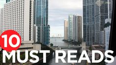 As developers push more condominium units onto the market this year, renting in Miami should become cheaper, according to Miami Herald. Crain's Chicago Business reports on whether a new Trump administration will hinder privatized affordable housing in the city. These are among today's must reads from around the commercial real estate industry.