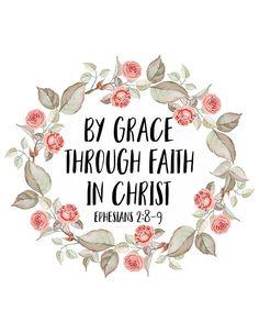 By Grace Through Faith In Christ
