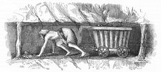 A girl pulls a tub of coal (1842). She is wearing a harness around her waist, to pull the heavy tub. The tunnel roof is supported by wooden 'pit-props'.