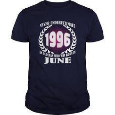 Cool 06 June 1996 Shirts Year never underestimate an old men Shirts Birthday Tshirts Guys tees ladies tees Hoodie youth Sweat Vneck Shirt for Men and Family T shirts