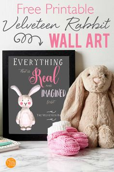 FREE printable wall art inspired by the Velveteen Rabbit! Perfect for nursery wall art or to create your own cozy reading corner. Love this children's book art for the kids room! Reading Corner Kids, Cozy Reading Corners, Free Printable Art, Free Printables, Book Club Questions, Book Club Recommendations, New Homeowner Gift, Spring Projects, Kids And Parenting