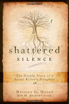 Shattered Silence. Great true story.