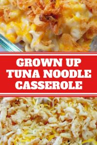 Grown Up Tuna Noodle Casserole Recipe – fenosia.xyz Pasta is a favorite foo… Tuna Noodle Casserole Recipe, Easy Casserole Recipes, Hotdish Recipes, How To Cook Pasta, How To Cook Chicken, French Fried Onions, Cooking Recipes, Tuna Recipes