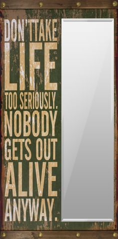 Cód. 107.041 - Espelho - Dont Take Life Too Seriously - Oldway - 160x80x7