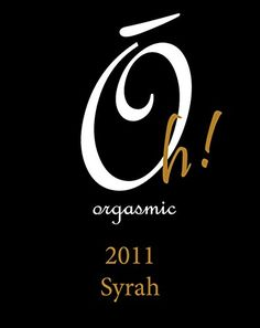 2011 Orgasmic Wine Company Oh Orgasmic Columbia Valley WA Syrah 750 mL >>> Be sure to check out this awesome product.