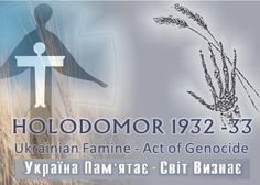 Over 10 MILLION people were starved to death as a result of the famine initiated by Josef Stalin.  This genocide is called HOLODOMOR.  Many people have heard of the Holocaust.  I hope the same recognition and respect can be given to all those who suffered and perished as a result of this vile act of inhumanity.