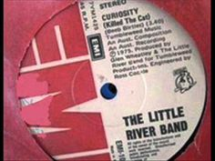"""▶ The Little River Band - """"Curiosity (Killed The Cat)"""" - YouTube"""