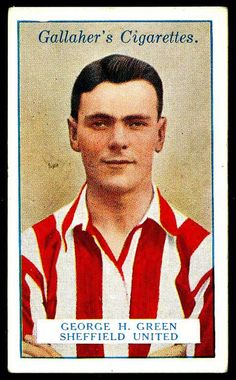 """Gallaher's Cigarettes """"Footballers"""" (series of 50 portraits issued in 1928)  #58 George Green, Sheffield United Left -Half     Promo products for football teams and associations"""