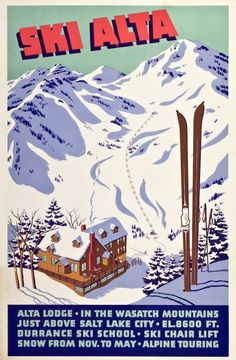 1940s Ski Alta Ski Poster  Lithograph in colours dated to 1949. Dating from the year the new resort of Alta had just installed its first ski lift. Alta Lodge is located in the Wasatch mountains in Utah, and was Alta's first ski lodge.