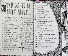 It's all about the gratitude... be THANKFUL!! Be thankful for the people you meet, for the the things you see, for everything that you have. Be grateful for your dreams, your life, your family. And make it visual it will greatly improve your mindset and it'll take less than 30 minutes -- 50 things to be happy about   by hafsa z.m.