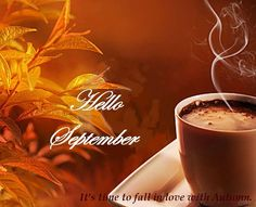 Hello September- it's time to fall in love with autumn.