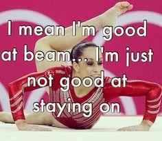 Beam always hated me! Funny Gymnastics Quotes, Inspirational Gymnastics Quotes, Gymnastics Facts, Gymnastics Problems, Gymnastics Tricks, Gymnastics Skills, Gymnastics Workout, Sport Gymnastics, Olympic Gymnastics
