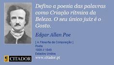 Defino a poesia das palavras como Criação rítmica da Beleza. O seu único juiz é o Gosto. - Edgar Allan Poe - Frases