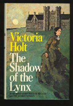 The Shadow of the Lynx by Victoria Holt. The first hardback book I ever bought myself. I still have it.