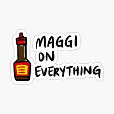 """""""Maggi On Everything"""" Sticker by bonniemamadraws 