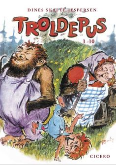 Troldepus, one of the first books I read on my own