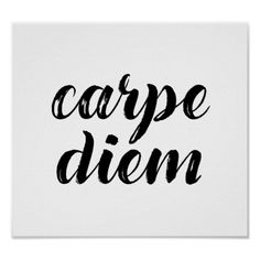 Shop Carpe Diem Inspirational Latin Quote Poster created by SageTypo.