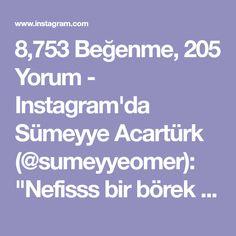 """8,753 Beğenme, 205 Yorum - Instagram'da Sümeyye Acartürk (@sumeyyeomer): """"Nefisss bir börek tarifim var😋 Bundan böyle her misafirimde olacak, net!😍 Yapılışı çok pratik, iç…"""" Join Instagram, Cookie Time, Pavlova, Food And Drink, Pizza, Photo And Video, Tiramisu, Appetizers, Sultan"""