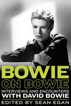Book Review: 'Bowie on Bowie' Edited by Sean Egan