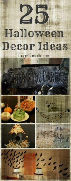 25 Halloween Decor Ideas!