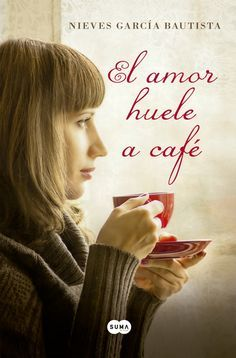 El amor huele a cafe / Love Smells Like I Love Books, Good Books, Books To Read, My Books, The Book Thief, Fiction, English Book, I Love Reading, Conte