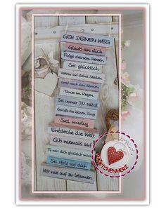 Wunderschöne Dekotafel zum aufhängen oder anlehnen im Shabby Stil mit Aufhängung (mit Papier ummantelter Draht) aus einem Stück gefertigt Geh Deinen Weg - Mutmach-Schild - das ideale Geschenk...