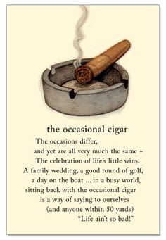 "Inside: ""To you, and all the little wins to come. Cigars And Whiskey, Good Cigars, Pipes And Cigars, Cuban Cigars, Whisky, Cigar Quotes, Whiskey Quotes, Cigar Shops, Cigar Art"