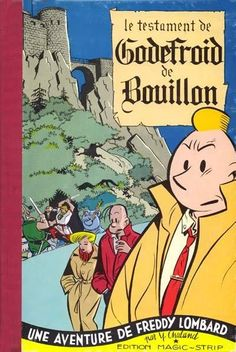 Yves Chaland : Le Testament de Godefroid de Bouillon - édition Magic-Strip