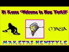 Dj Kosse - Welcome to New York!!