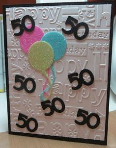 The idea for this handmade birthday card will work for any age! The embossed bac… The idea for this handmade birthday card will work for any age! The embossed background could be exchanged for patterned paper. Just add balloons! 50th Birthday Cards, Masculine Birthday Cards, Bday Cards, Handmade Birthday Cards, Greeting Cards Handmade, Birthday Greetings, Birthday Sayings, Wife Birthday, Birthday Images
