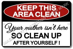 "Keep This Area Clean Funny Sign Business Office Break Room Lunch Room 8""x12"" New #YouniqueNoveltyGifts"